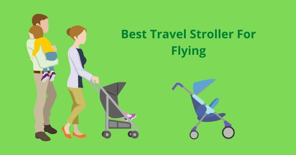 Best Travel Stroller For Flying img